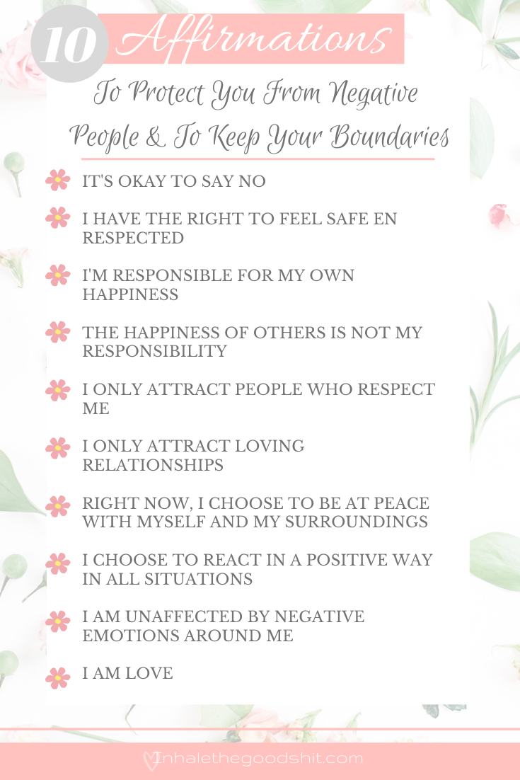 Affirmations To Protect Yourself From Negativity And Keep Your Boundaries